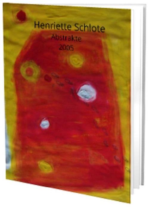 Henriette Schlote, Abstrakte, 2005