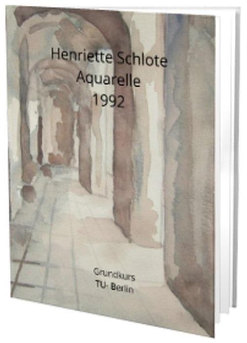 Henriette Schlote, Aquarelle, 1992