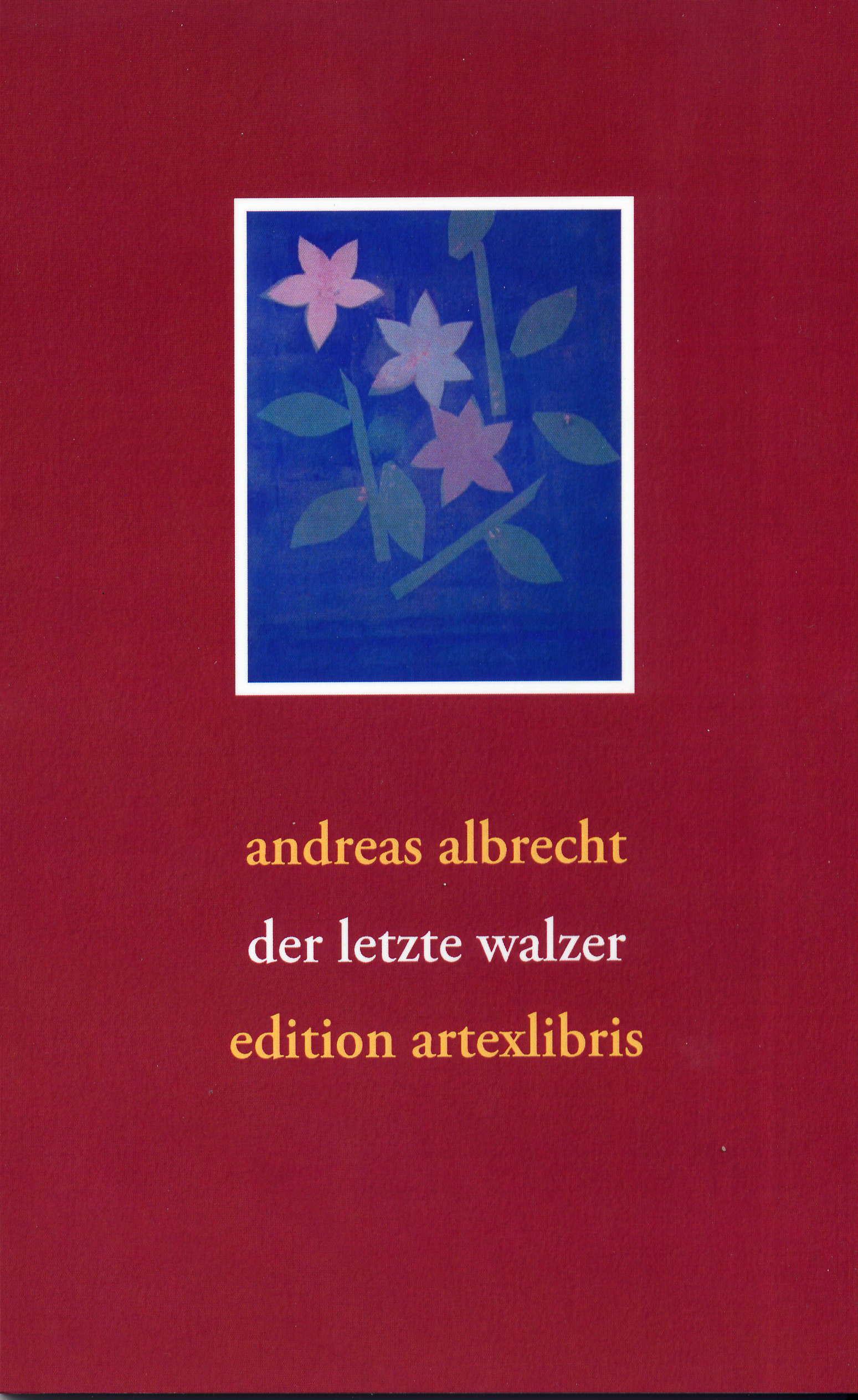 """Der """"letzte walzer"""" wühlt auf, berührt und fasziniert ... (Roswitha Bloch, Schriftstellerin)"""